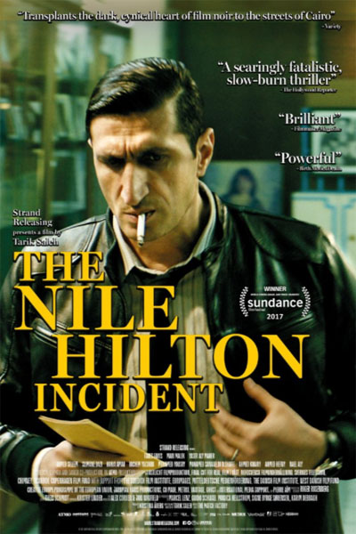 The Nile Hilton Incident (2017) - Movie Poster