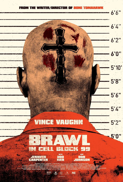 Brawl in Cell Block 99 (2017) - Movie Poster