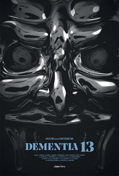 Dementia 13 (2017) - Movie Poster