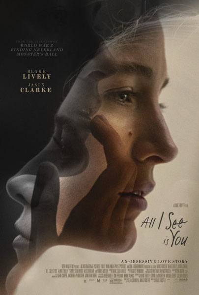 All I See Is You (2016) - Movie Poster