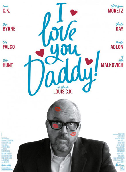 I Love You, Daddy (2017) - Movie Poster