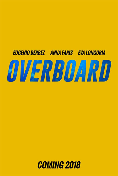 Overboard (2018) - Movie Poster