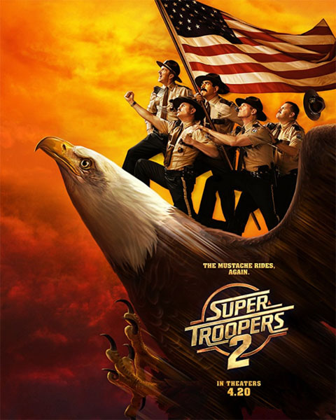 Super Troopers 2 (2018) - Movie Poster