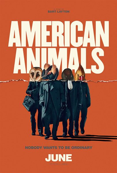 American Animals (2018) - Movie Poster