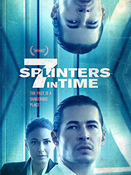7 Splinters in Time (2018) - Movie Poster