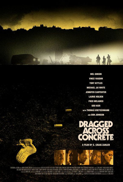 Dragged Across Concrete (2018) - Movie Poster
