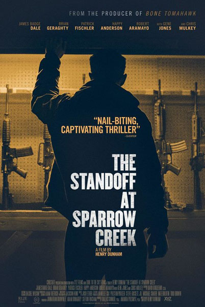The Standoff at Sparrow Creek (2018) - Movie Poster
