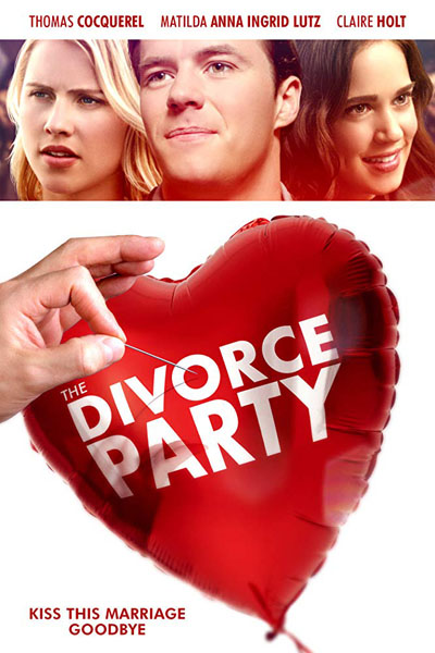 The Divorce Party (2019) - Movie Poster
