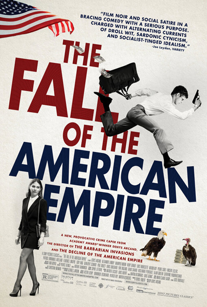 The Fall of the American Empire (2018) - Movie Poster