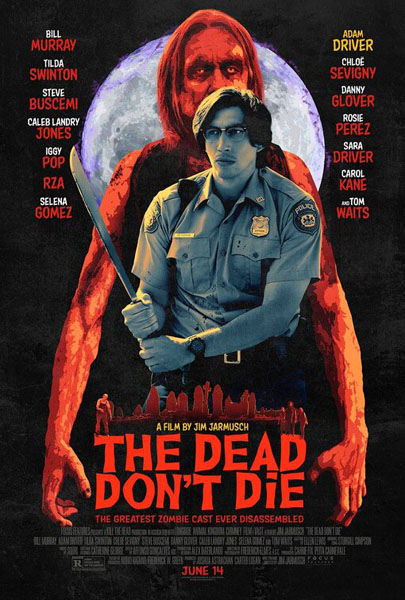Dead Don't Die, The (2019) - Movie Poster