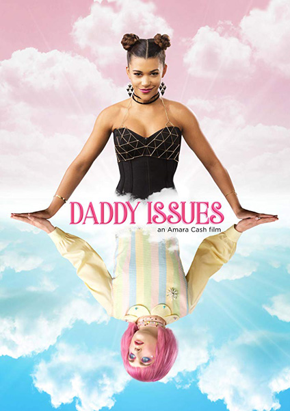 Daddy Issues (2018) - Movie Poster