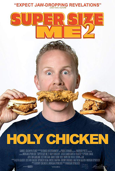 Super Size Me 2: Holy Chicken! (2017) - Movie Poster