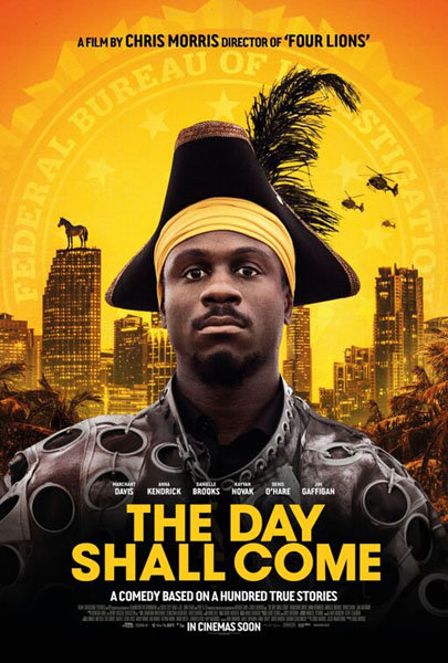 The Day Shall Come (2019) - Movie Poster