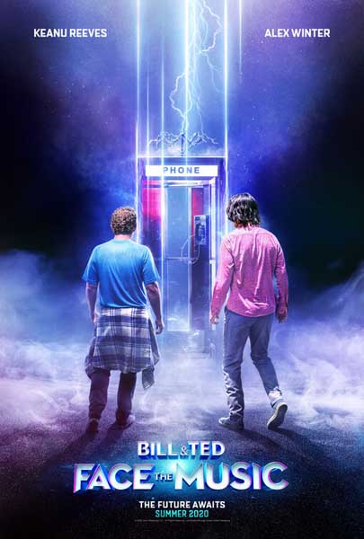 Bill & Ted Face the Music (2020) - Movie Poster