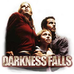 Darkness Falls (2003) - synopsis heading
