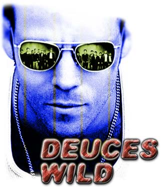 Deuces Wild (2001) - heading