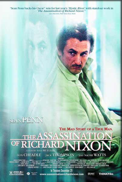 Assassination of Richard Nixon, The (2001) - Movie Poster