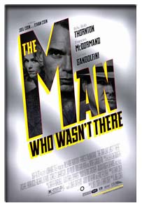 Man Who Wasn't There, The (2001)