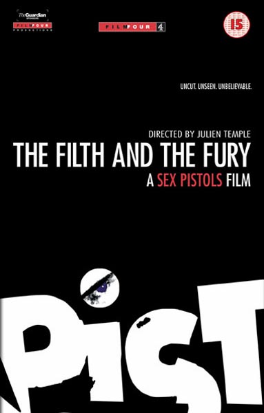 The Filth And The Fury - Movie Poster