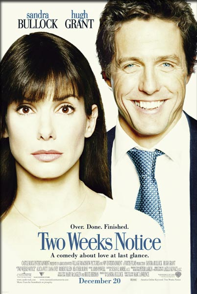 Two Weeks Notice (2002) - Movie Poster
