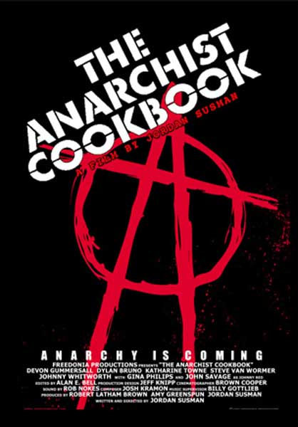 Anarchist Cookbook, The (2002) - Movie Poster