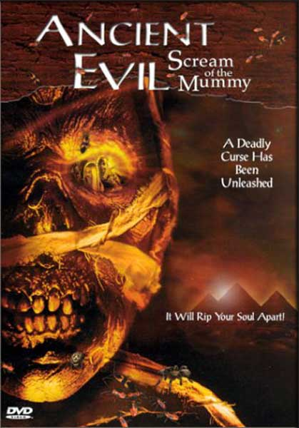Ancient Evil : Scream of the Mummy (2000) - Movie Poster