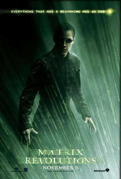 Matrix Revolutions, The (2003) - Movie Poster