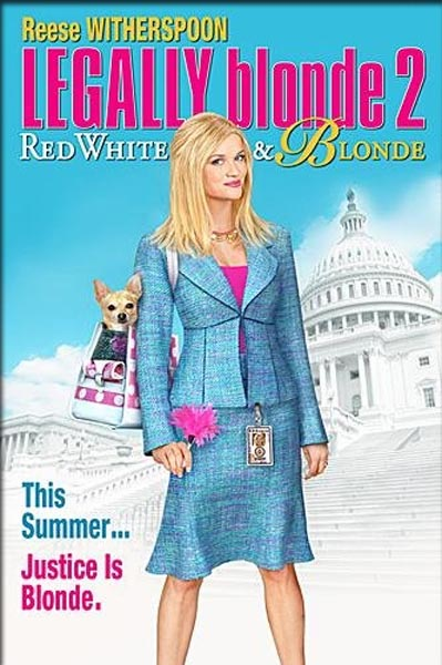 Legally Blonde 2: Red, White & Blonde (2003) - Movie Poster