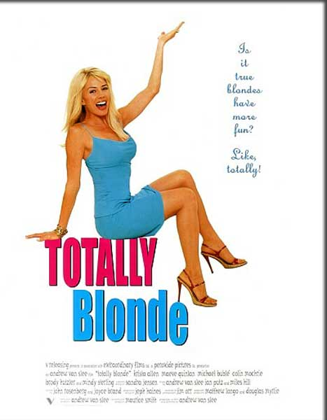 Totally Blonde (2001) - Movie Poster