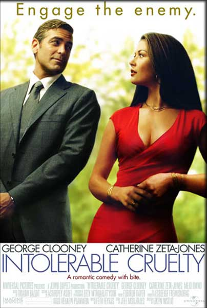 Intolerable Cruelty (2003) - Movie Poster