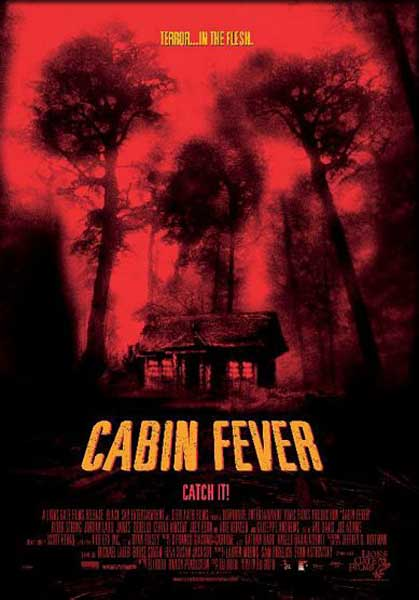 Cabin Fever (2002) - Movie Poster