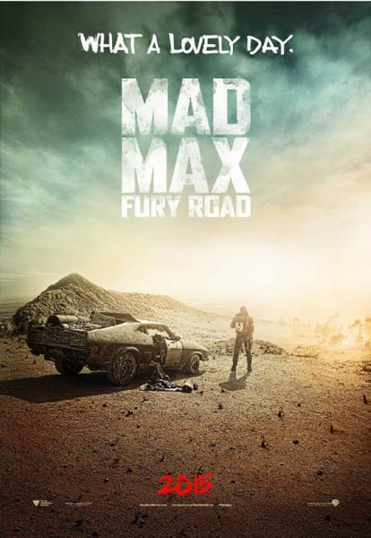 Mad Max: Fury Road (2014) - Movie Poster
