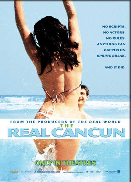 Real Cancun, The (2003) - Movie Poster