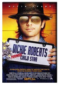 Dickie Roberts: Former Child Star (2003) - Movie Poster