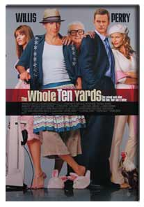 Whole Ten Yards, The (2003) - Movie Poster