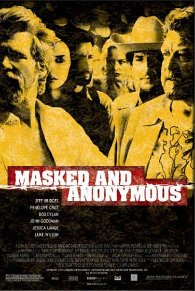 Masked & Anonymous (2003) - Movie Poster
