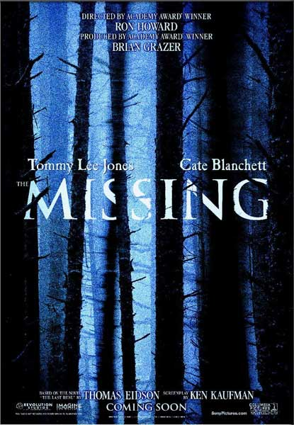 Missing, The (2003) - Movie Poster