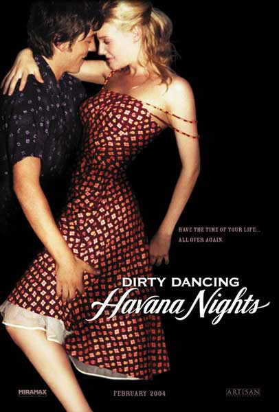 Dirty Dancing: Havana Nights (2004) - Movie Poster