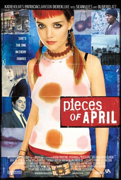 Pieces of April (2003) - Movie Poster