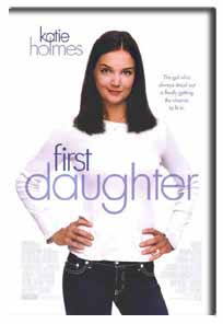First Daughter (2004) - Movie Poster