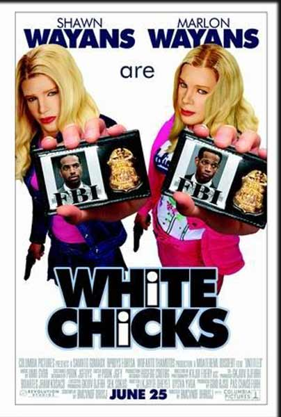White Chicks (2004) - Movie Poster