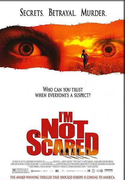 I'm not Scared (2003) - Movie Poster
