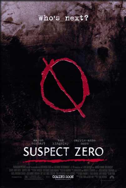 Suspect Zero (2004) - Movie Poster