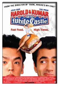 Harold and Kumar Go to White Castle (2004) - movie poster