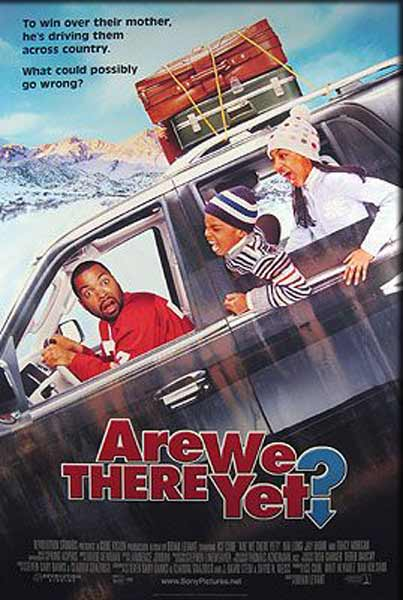Are We There Yet? (2005) - Movie Poster
