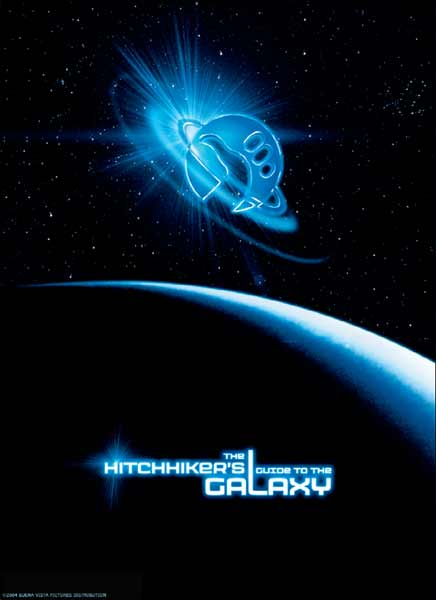 Hitchhiker's Guide To The Galaxy (2005) - Movie Poster