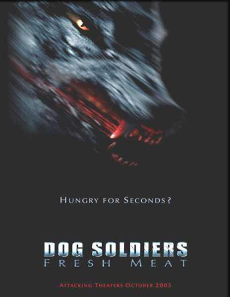 Dog Soldiers: Fresh Meat (2005) - Movie Poster