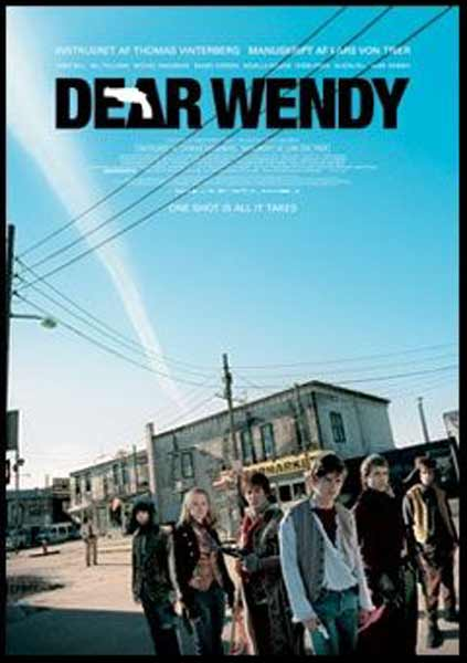 Dear Wendy (2005) - Movie Poster