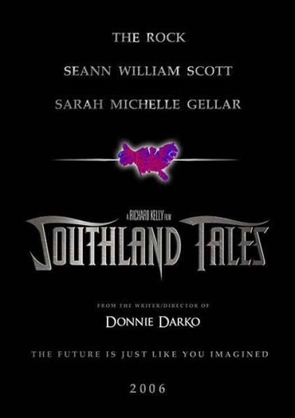 Southland Tales (2006) - Movie Poster