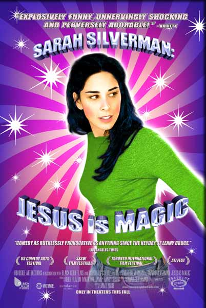 Sarah Silverman: Jesus is Magic (2005) - Movie Poster